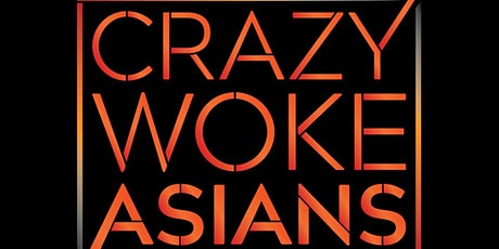 CRAZY WOKE ASIANS BENEFIT FOR CORONAVIRUS PATIENTS IN CHINA! tickets