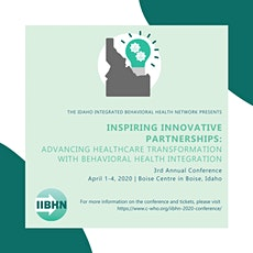 2020 IDAHO INTEGRATED BEHAVIORAL HEALTH NETWORK CONFERENCE tickets