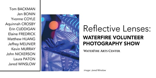 Reflected Lenses: WaterFire Volunteer Photography Show Opening Reception
