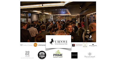 UHNWI Swiss Business Club - Networking Event