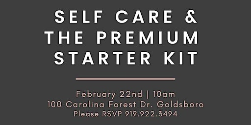 Self Care & the Premium Starter Kit