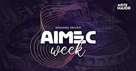 AIMEC Week [2ª Edição] ingressos