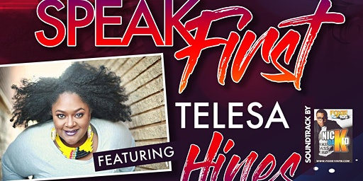 Express Me Poetry Presents the 5th Annual Speak First feat. Telesa Hines