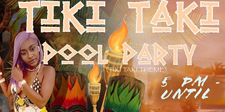 Queen Kay's Boutique Tiki Taki Pool Party tickets