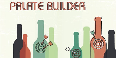 wineLA presents: Palate Builder - POSTPONED tickets