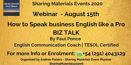 """Webinar """"How to Speak business English like a Pro - BIZ TALK"""" By Paul Ponce - Sharing Materials Events 2020 tickets"""