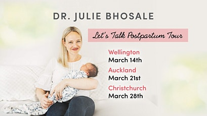 Dr Julie Let's Talk Postpartum - Wellington tickets