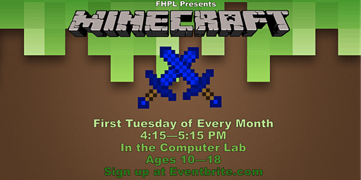 Minecraft for Teens and Tweens at FHPL