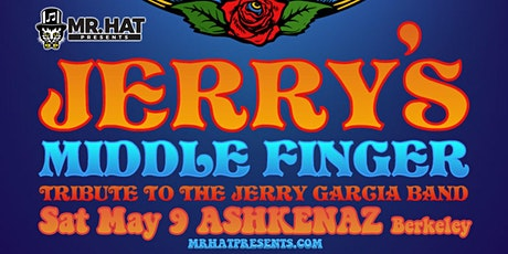 Jerry's Middle Finger tickets