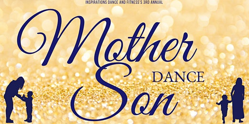 3rd Annual Mother and Son Dance