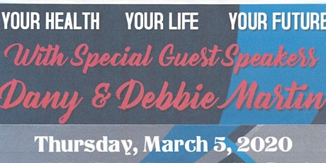 Your Health, Your Life, Your Future w/ Dany & Debbie Martin & JP+ Training tickets