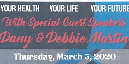 Your Health, Your Life, Your Future w/ Dany & Debbie Martin & JP+ Training