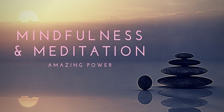 Mindfulness & Meditation: An evening of Deep Listening tickets