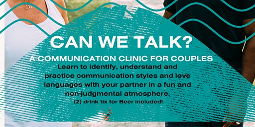 Can We Talk? A Communication Clinic for Couples