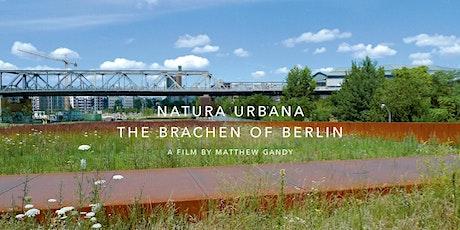 Natura Urbana: The Brachen of Berlin tickets
