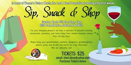 Sip Snack & Shop tickets