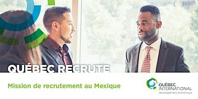 Mission de recrutement au Mexique