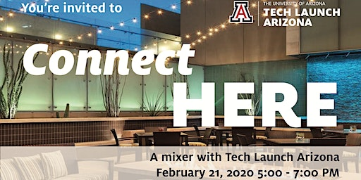 Connect HERE, a mixer with Tech Launch Arizona in Phoenix
