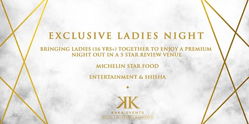 Exclusive Ladies Night including 4 Course Meal, Entertainment and Shisha