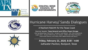 Harvey/Sandy Dialogue Series: Resilient Rebirth for the Texas Coast