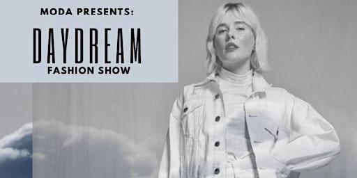 MODA Presents: DayDream Spring 2020