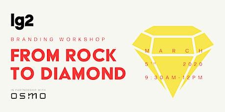 Branding Workshop: From Rock to Diamond tickets