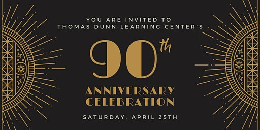 90th Anniversary of Thomas Dunn Learning Center