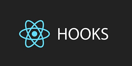 React Toronto: The State of React Hooks in 2020 tickets