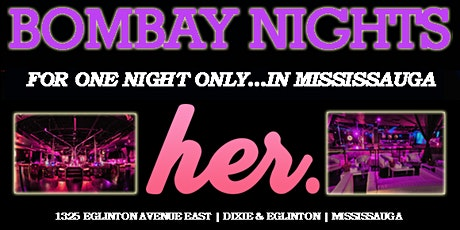 BOMBAY NIGHTS: MARDI GRAS | MISSISSAUGA tickets