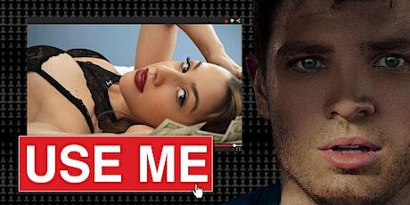Use Me  Meet the Filmmaker Screening tickets