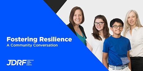 Fostering Resilience in Type 1 Diabetes tickets