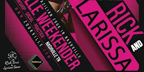 Zoukville April Weekender w/ Rick & Larissa tickets