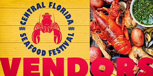 VENDORS: Central Florida Seafood Festival