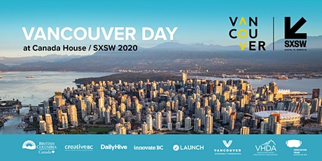 Vancouver Day at SXSW 2020 in Austin tickets