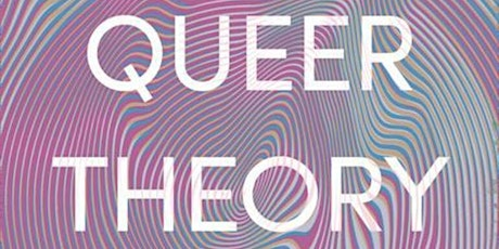 Book Launch: Queer Theory Now tickets