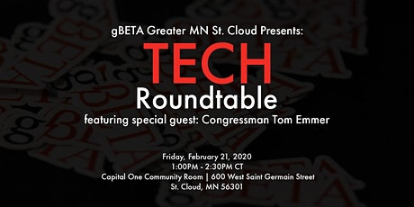 Tech Roundtable with Congressman Emmer and gBETA Greater MN St. Cloud tickets