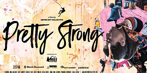 Pretty Strong - a film by Never Not Collective - Kelowna Screening