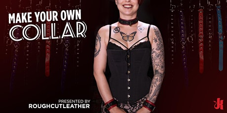 Make Your Own Collar presented by RoughCutLeather tickets