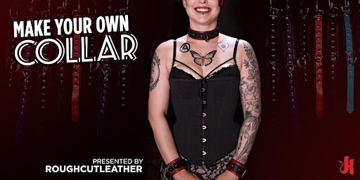 Make Your Own Collar presented by RoughCutLeather