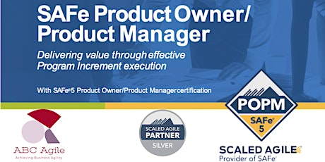 SAFe® Product Owner/Product Manager 5.0 Dublin by Ana Maria Vintila tickets