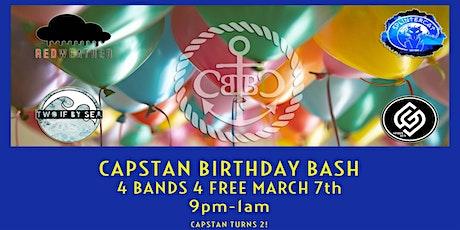 Capstan Birthday Bash! tickets