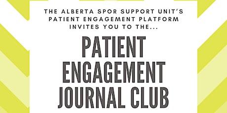 Alberta SPOR Patient Engagement Platform Journal Club tickets