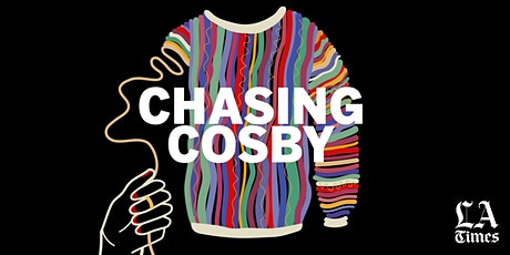Chasing Cosby Live at the Skirball Center tickets