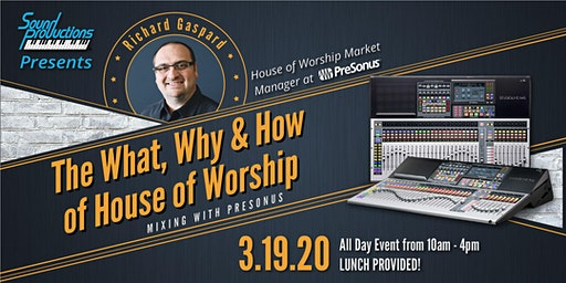 PreSonus Event: The What, Why & How of House of Worship