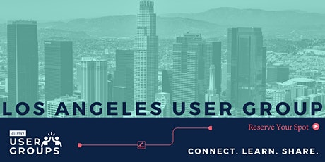 Los Angeles Alteryx User Group Q1 2020 Meeting tickets