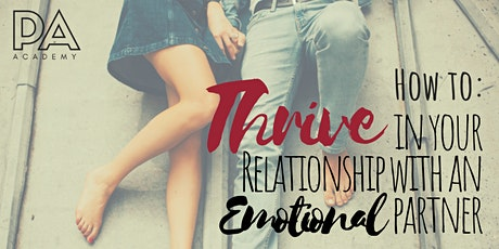 How to Thrive in your Relationship with an Emotional Partner tickets