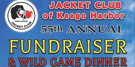 55th Annual Fundraiser & Wild Game Dinner