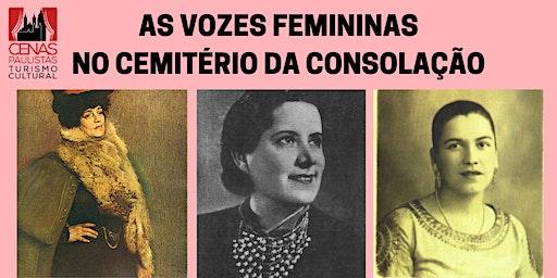 AS VOZES FEMININAS NO CEMITÉRIO DA CONSOLAÇÃO