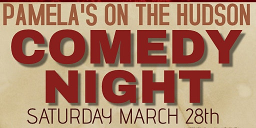 Comedy Night at Pamelas on the Hudson