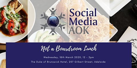 SMAOK Not a Boardroom Lunch tickets